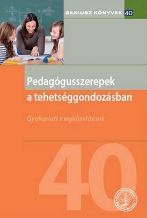 Pedagógusszerepek a tehetséggondozásban (borító)
